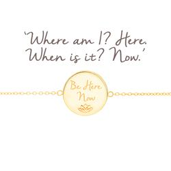 be here now bracelet gold