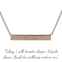 Breathe Bar Mantra Necklace in Rose Gold