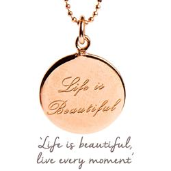Life is Beautiful Mantra Necklace in Rose Gold