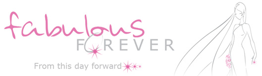 fabulous forever. From this day forward...